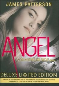 Angel: Deluxe Limited Edition (Maximum Ride, Bk 7)