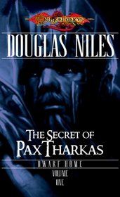 The Secret of Pax Tharkas: Dwarf Home, Volume One (Dwarf Home)