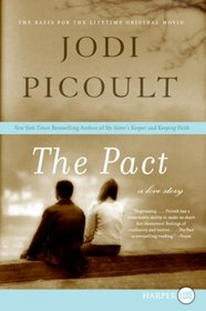The Pact: A Love Story (Larger Print)
