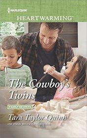 The Cowboy's Twins (Family Secrets, Bk 3) (Harlequin Heartwarming, No 167) (Larger Print)