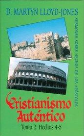 Cristianismo Autentico Tomo 2 (Spanish Edition)
