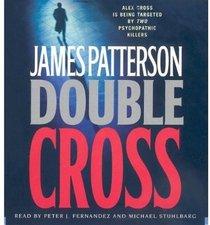 Double Cross (Alex Cross, Bk 13)  (Audio CD) (Unabridged)
