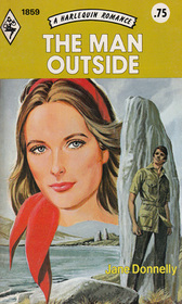 The Man Outside (Harlequin Romance, No 1859)
