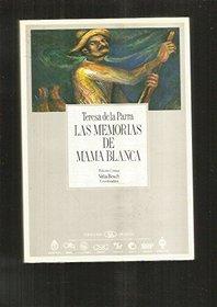 Las Memorias De Mama Blanca (Coleccion Archivos/Pitt Latin American Series)