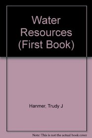 Water Resources (First Books)