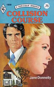 Collision Course (Harlequin Romance, No 1929)