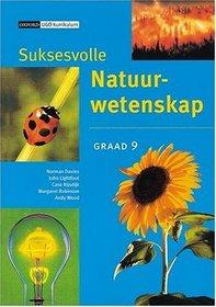 Suksesvolle Natuurwetenskap: Gr 9: Leerdersboek (Afrikaans Edition)