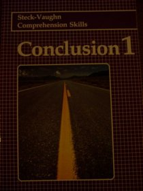 Conclusion I (Steck-Vaughn Comprehension Skills)