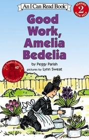 Good Work, Amelia Bedelia (An I Can Read Book)