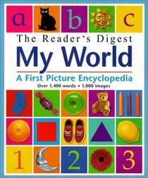 My World:  A First Encyclopedia