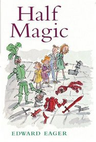 Half Magic (Tales of Magic, Bk 1)