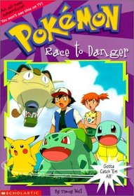 Race to Danger (Pokemon Chapter Book, 13)