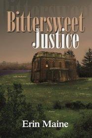 Bittersweet Justice