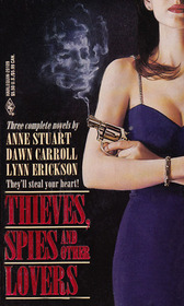 Thieves, Spies and Other Lovers: Catspaw / Code Name Casanova / In From the Cold (By Request)