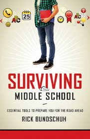 Surviving Middle School: Essential Tools to Prepare You for the Road Ahead