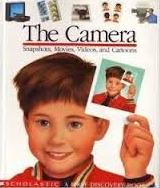 The Camera: Snapshots, Movies, Videos, and Cartoons (First Discovery)