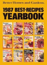Better Homes and Gardens 1987 Best-Recipes Yearbook