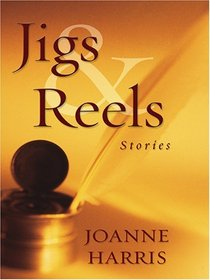 Jigs & Reels: Stories (Large Print)
