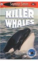Killer Whales: See More Readers Level 1 (Seemore Readers: Level 1)