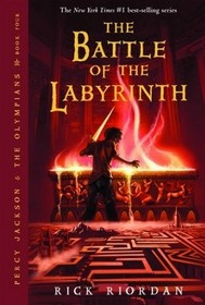 The Battle of the Labyrinth (Percy Jackson and the Olympians, Bk 4)