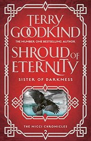Shroud of Eternity (Sister of Darkness: The Nicci Chronicles)