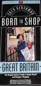 Born to Shop Great Britain: The Bargain Hunter's Guide to Name-Brand and Designer Shopping (Frommer's Born to Shop)