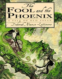 The Fool and the Phoenix: A Tale of Ancient Japan