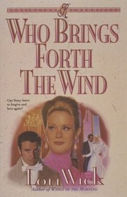 Who Brings Forth the Wind (Kensington Chronicles, Bk 3)