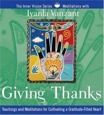 Giving Thanks (Inner Vision)