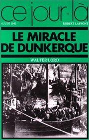 Le miracle de Dunkerque, 4 juin 1940