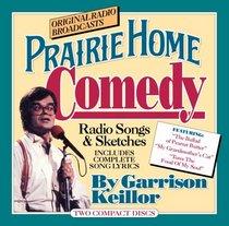 Prairie Home Comedy: Songs and Sketches from A Prairie Home Companion (CD)