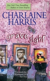 Grave Sight (Harper Connelly, Bk 1)