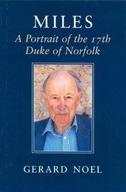 Miles: A Portrait of Miles 17th Duke of Norfolk