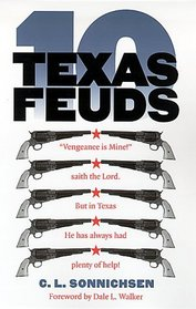 Ten Texas Feuds (Historians of the Frontier and American West (Paperback))