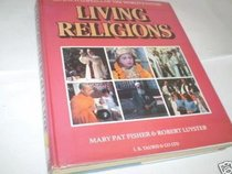 Living Religions: An Encyclopaedia of the World's Faiths