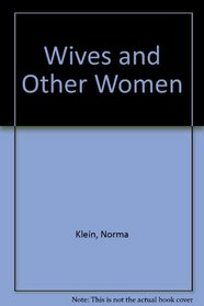 Wives and Other Women