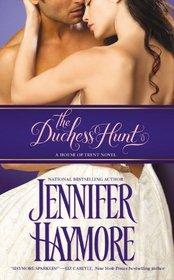 The Duchess Hunt (House of Trent, Bk 1)