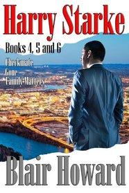 The Harry Starke Series: Books 4 -6 (The Harry Starke Series Boxed Set Book 2) (Volume 2)