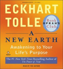 A New Earth: Awakening to Your Life's Purpose (Audio CD) (Unabridged)
