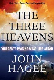 The Three Heavens: You Can't Imagine What Lies Ahead