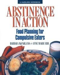 Abstinence in Action: Food Planning for Compulsive Eaters