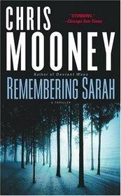 Remembering Sarah : A Thriller