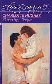 Kissed by a Rogue (Loveswept, No 654)
