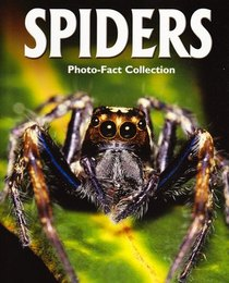 Spiders (Photo-Fact Collection)