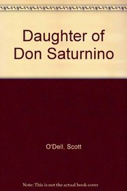 Daughter of Don Saturnino
