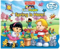 Fisher-Price Little People Lift the Flap Book Spring is Here! (Little People)