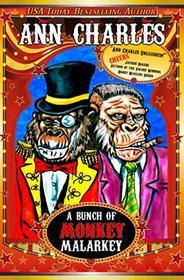 A Bunch of Monkey Malarkey (AC Silly Circus Mystery Series)