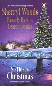 So This Is Christmas: The Perfect Holiday / Faith, Hope and Love / A Rancher in Her Stocking
