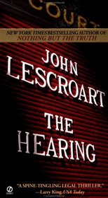 The Hearing (Dismas Hardy, Bk 7)