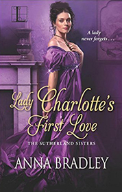 Lady Charlotte's First Love (Sutherland Sisters, Bk 2)